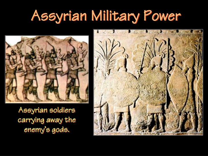 Assyrian Military Power