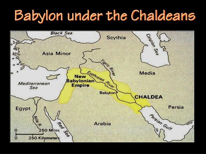Babylon under the Chaldeans