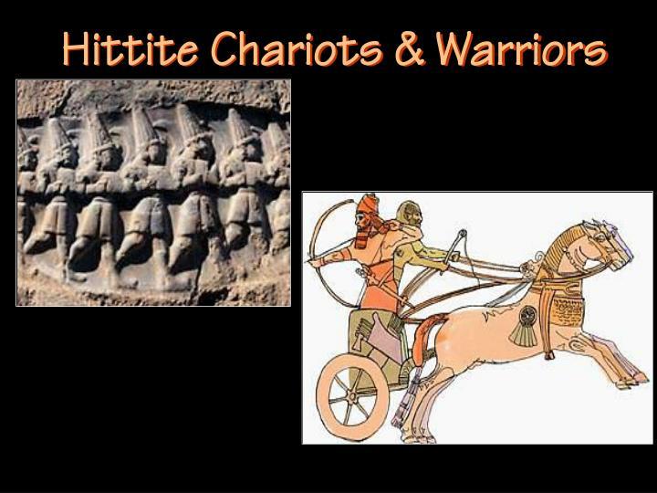 Hittite Chariots & Warriors