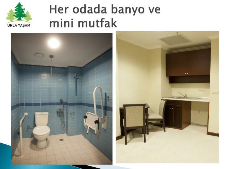 Her odada banyo ve