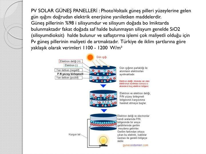 PV SOLAR GÜNEŞ PANELLERİ :