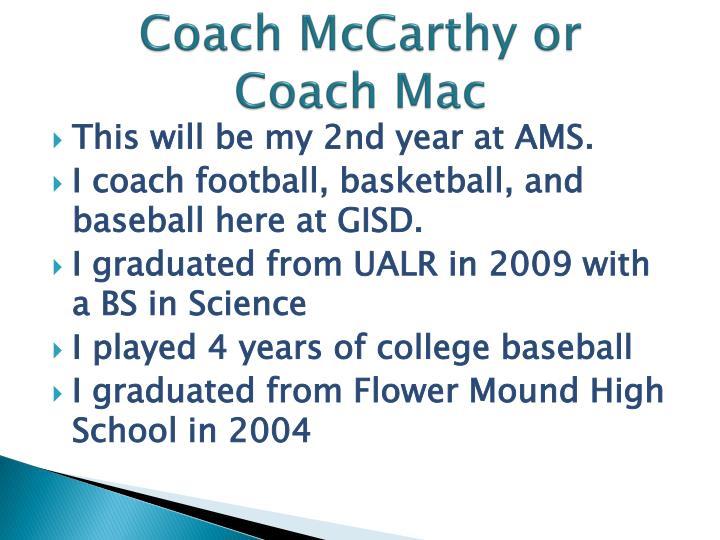 Coach McCarthy or
