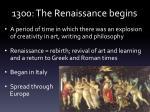 1300 the renaissance begins
