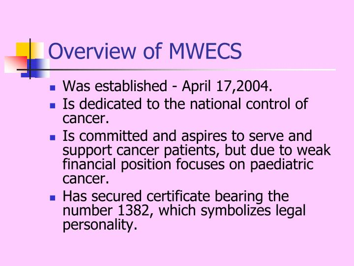 Overview of MWECS