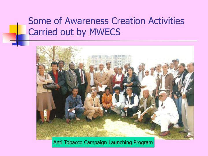 Some of Awareness Creation Activities Carried out by MWECS