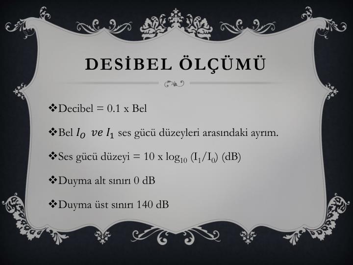 DESİBEL ÖLÇÜMÜ