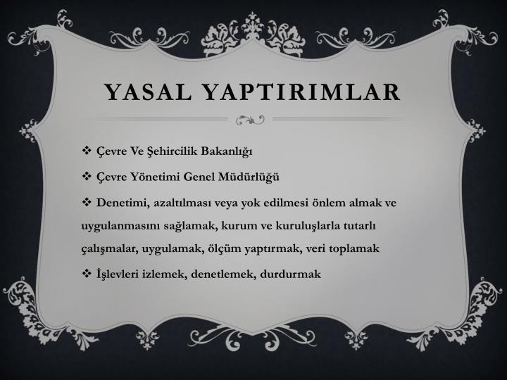 YASAL YAPTIRIMLAR