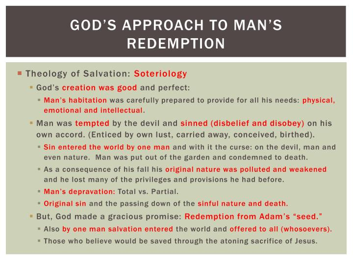 God's approach to man's redemption