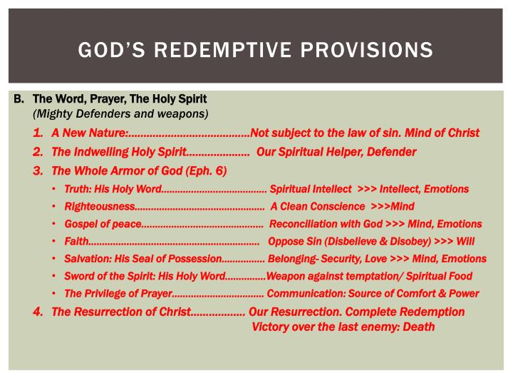 God's redemptive provisions
