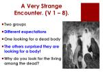 a very strange encounter v 1 8