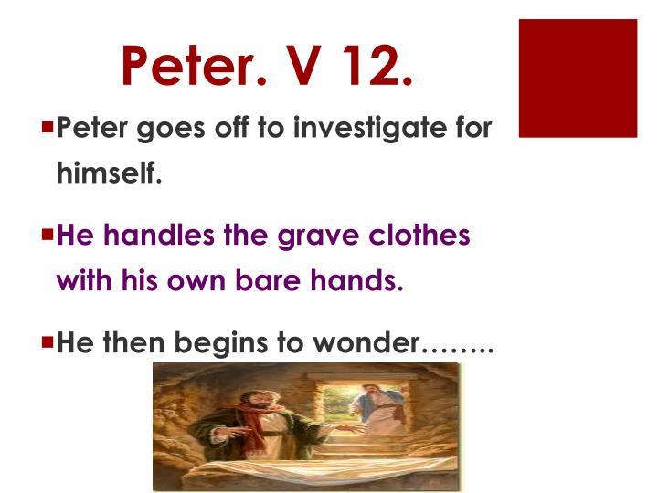 Peter. V 12.