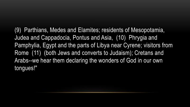 (9)  Parthians, Medes and