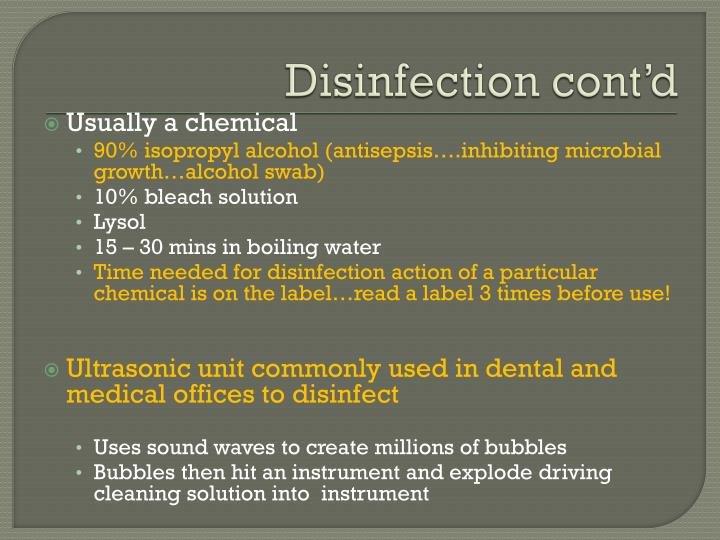 Disinfection cont'd