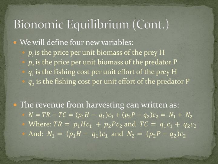 Bionomic Equilibrium (Cont.)