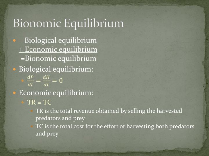 Bionomic Equilibrium