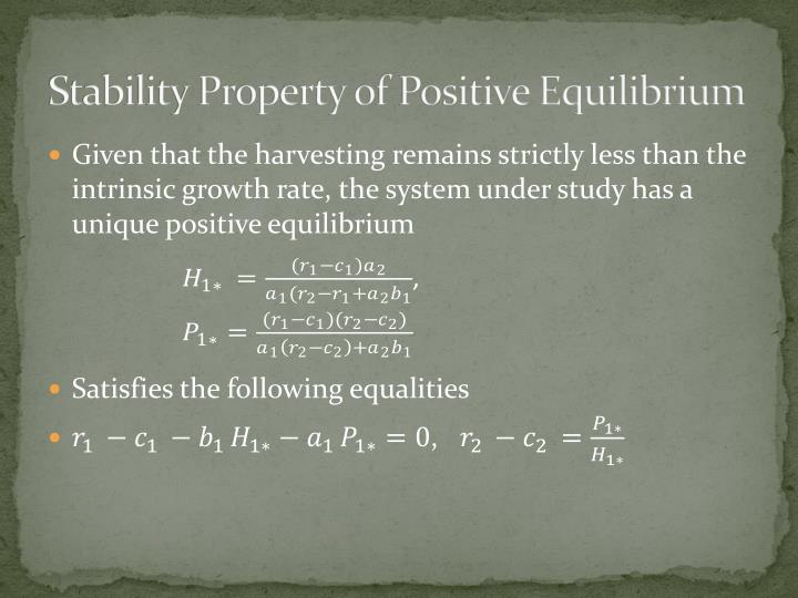 Stability Property of Positive Equilibrium
