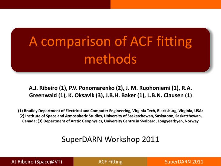 A comparison of ACF fitting methods