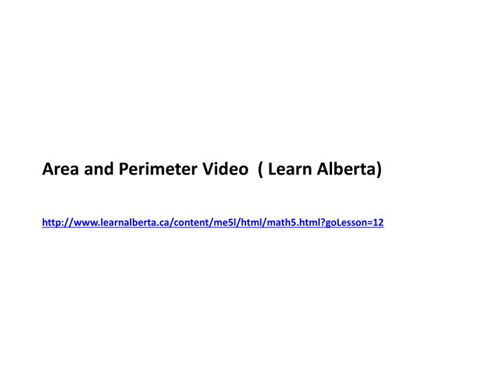 Area and Perimeter Video  ( Learn Alberta)