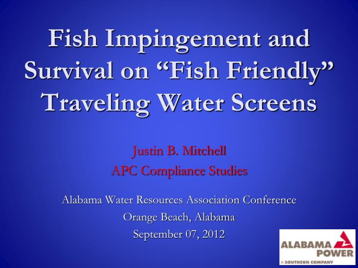 Fish impingement and survival on fish friendly traveling water screens