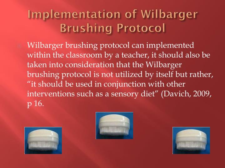 Implementation of Wilbarger Brushing Protocol