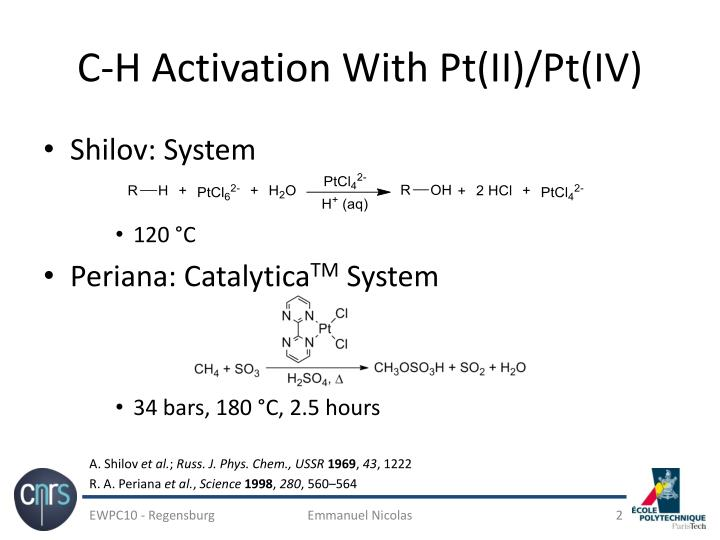 C h activation with pt ii pt iv