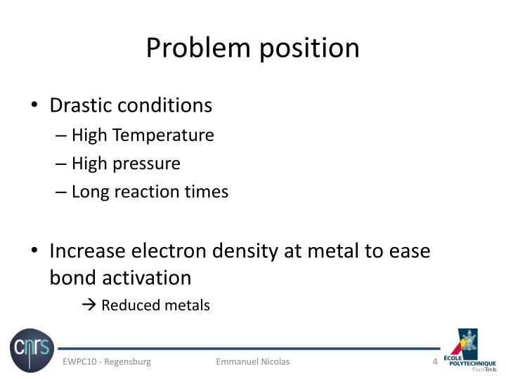 Problem position