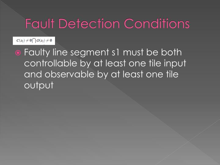 Fault Detection Conditions