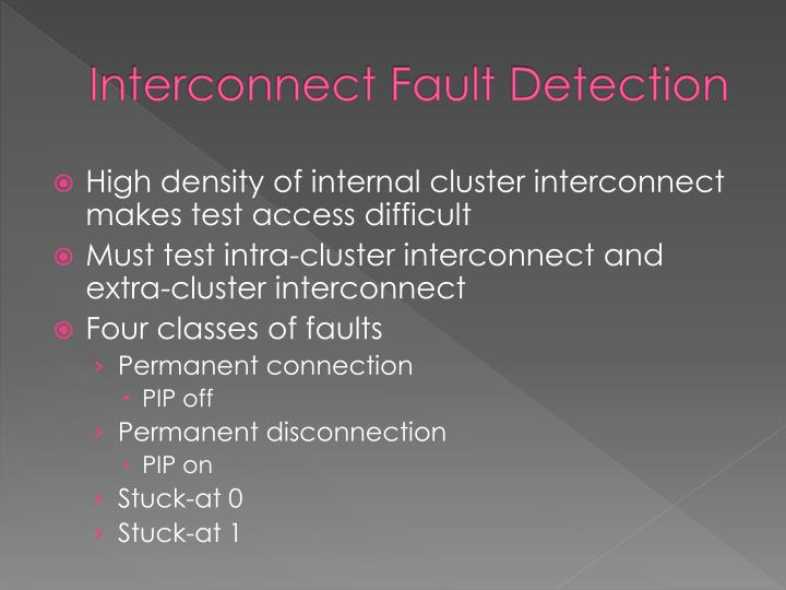 Interconnect Fault Detection