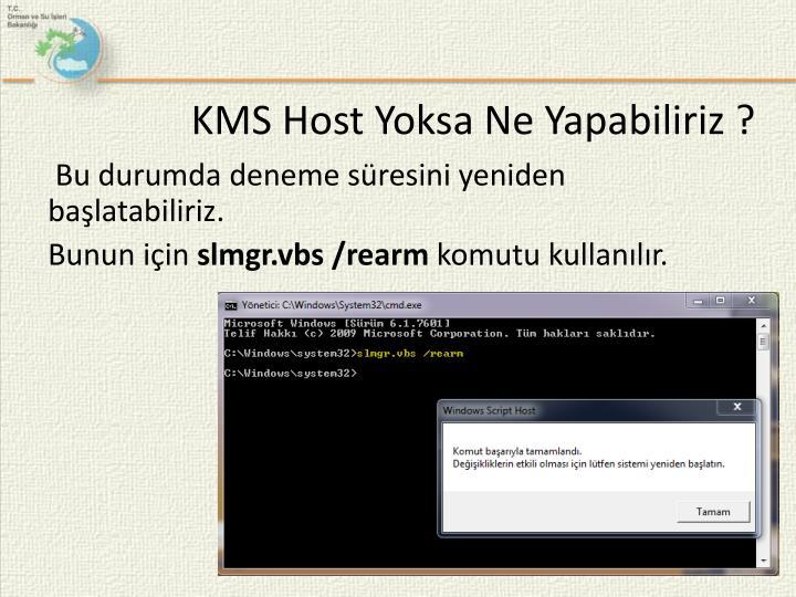 KMS Host Yoksa Ne