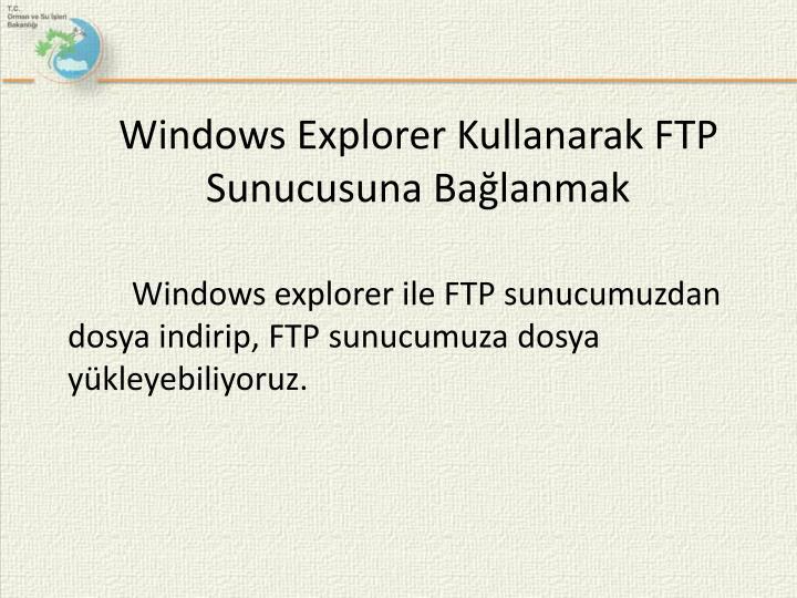 Windows Explorer Kullanarak FTP