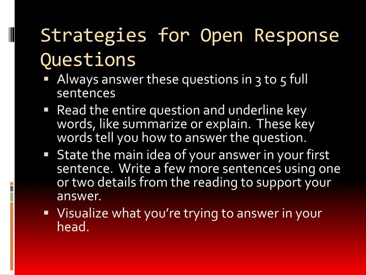 Strategies for Open Response Questions