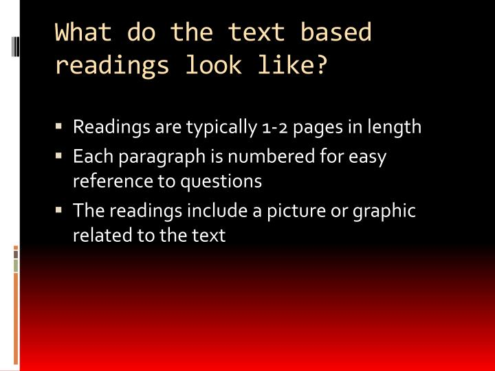 What do the text based readings look like