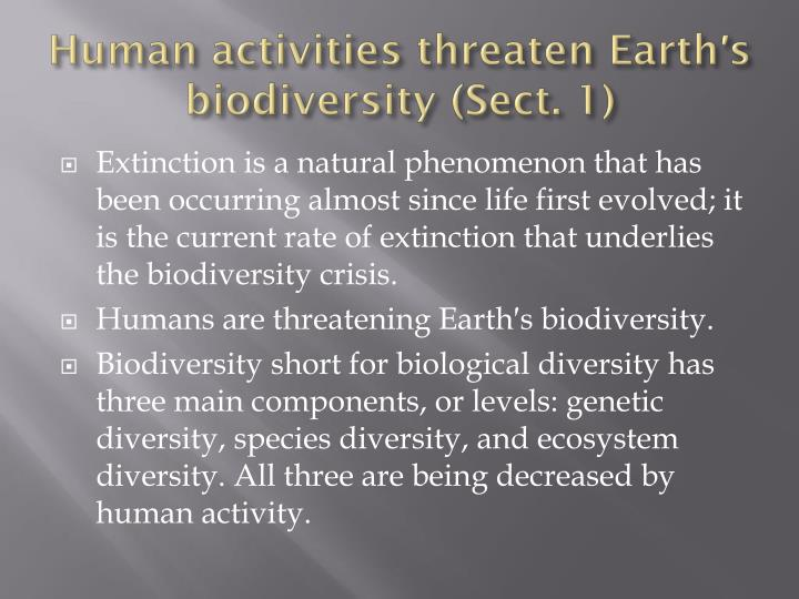 Human activities threaten earth s biodiversity sect 1