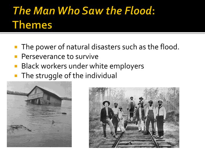 The Man Who Saw the Flood