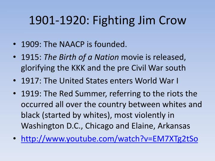 1901-1920: Fighting Jim Crow