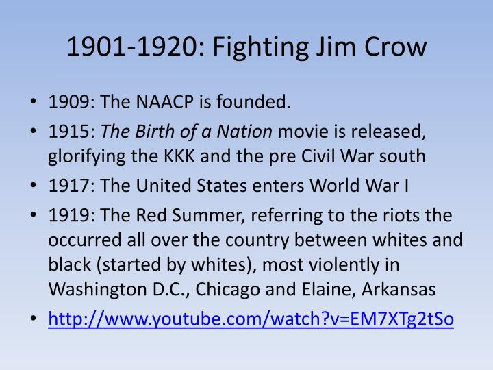 1901-1920: Fighting Jim Crow