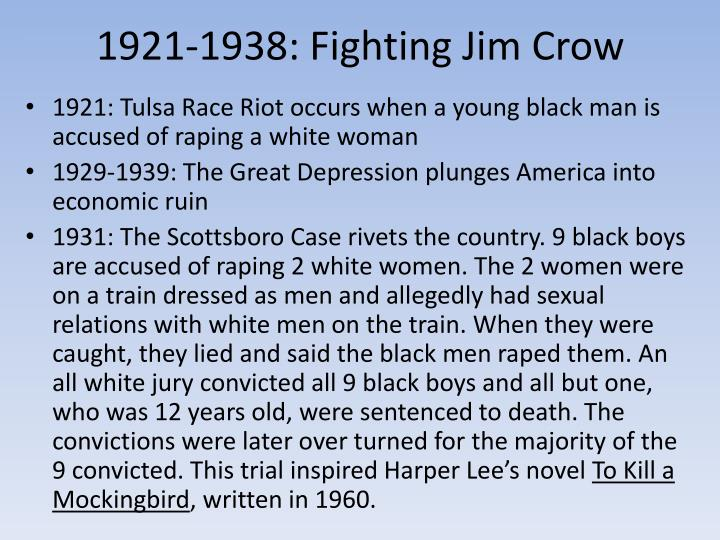1921-1938: Fighting Jim Crow