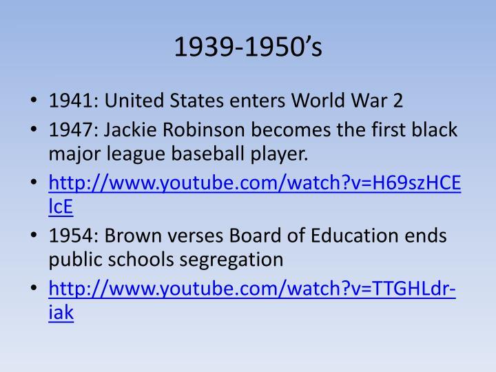 1939-1950's