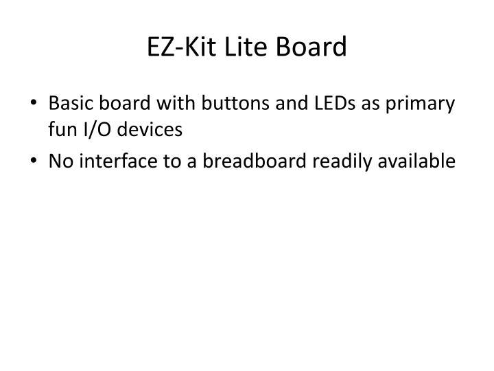 EZ-Kit Lite Board