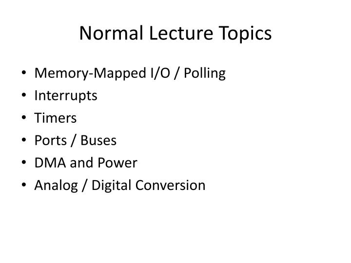 Normal Lecture Topics