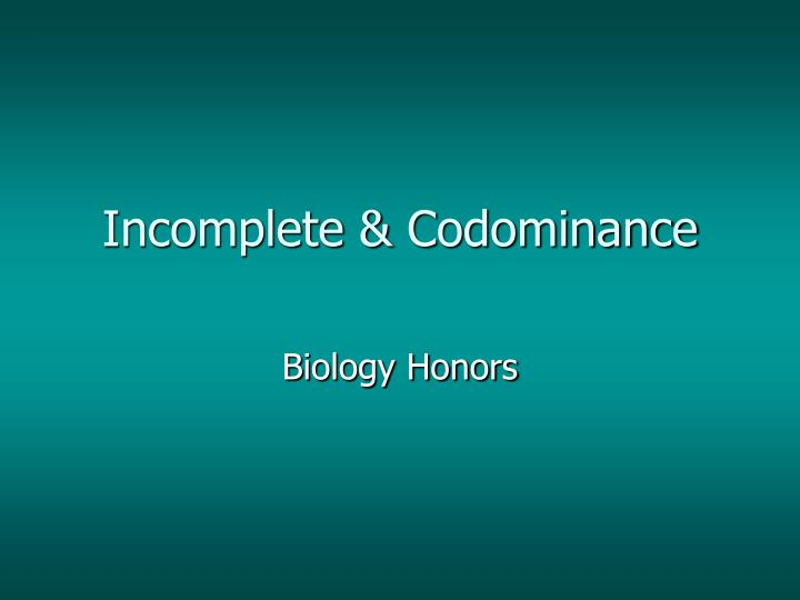 Incomplete codominance