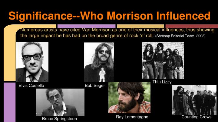 Significance--Who Morrison Influenced