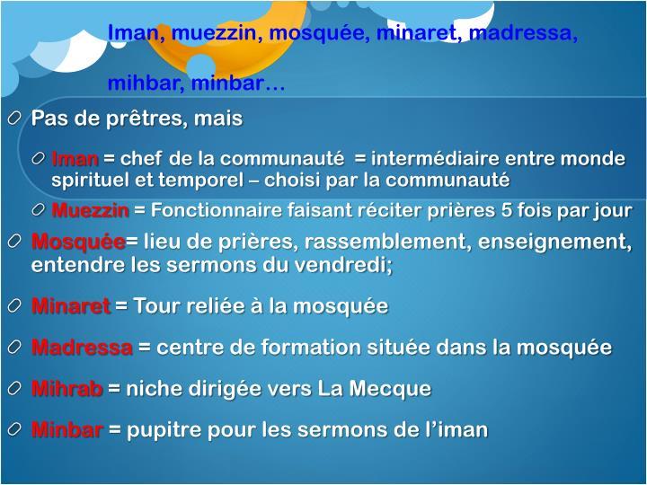Iman, muezzin, mosquée, minaret,