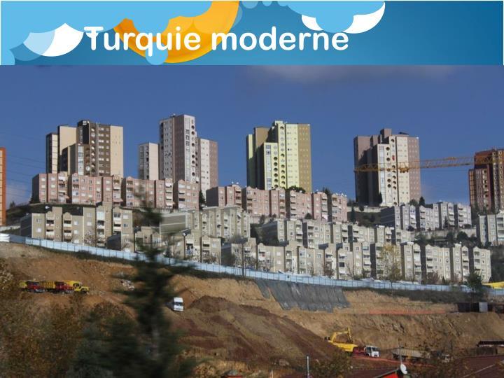 Turquie moderne