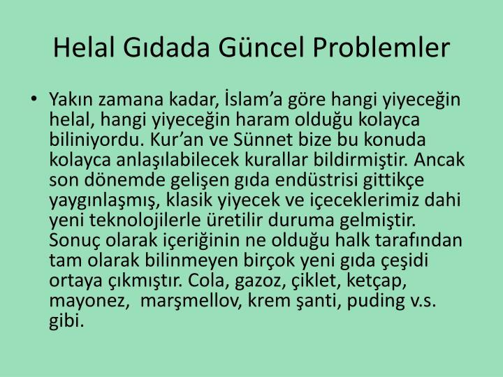 Helal Gdada Gncel Problemler