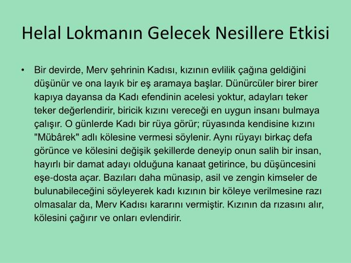 Helal Lokmann Gelecek Nesillere Etkisi