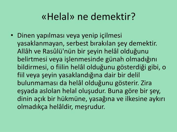 «Helal» ne demektir?