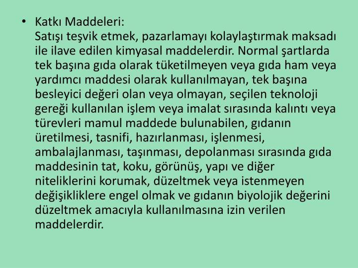 Katk Maddeleri: