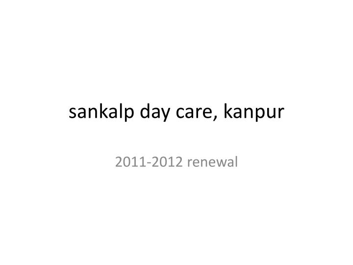 Sankalp day care kanpur