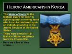 heroic americans in korea